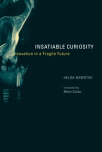 Insatiable Curiosity.